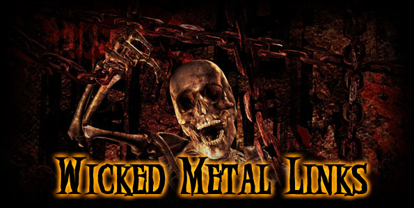 Wicked Metal Links